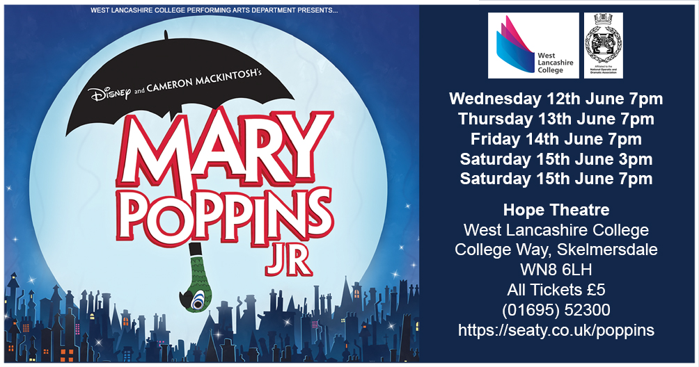 , West Lancashire College Performance Academy Students present Mary Poppins Jr, Skem News - The Top Source for Skelmersdale News