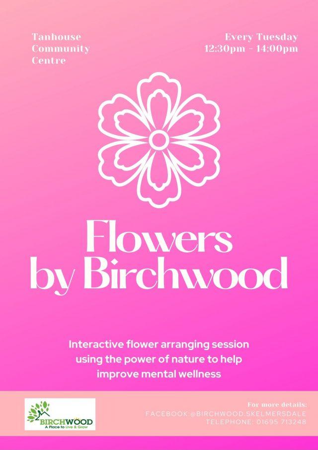flowers by birchwood
